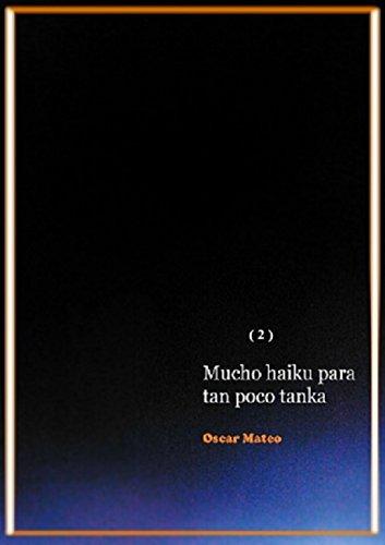 Mucho haiku para tan poco tanka (Blues del racimo impar nº 2)
