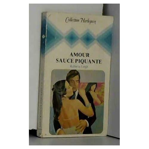 Amour sauce piquante (Collection Harlequin)