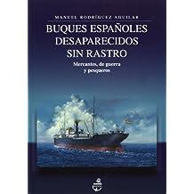 Buques españoles desaparecidos sin rastro