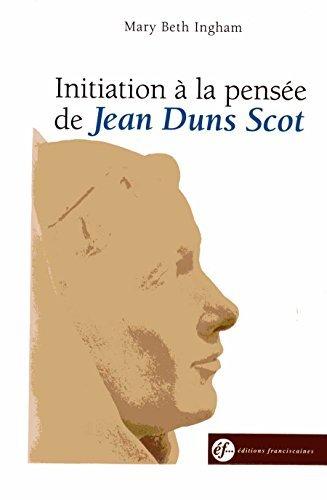 Initiation à la pensée de Jean Duns Scot