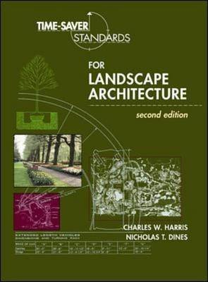 [(Time-saver Standards for Landscape Architecture : Design and Construction Data)] [By (author) Charles W. Harris ] published on (January, 1998)