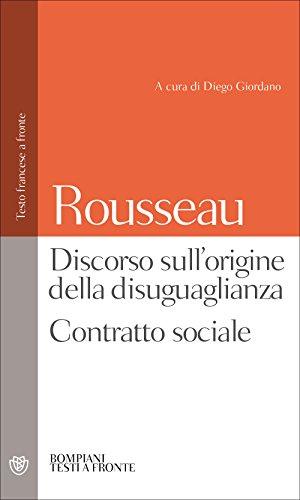 Discorso sull'origine della disuguaglianza. Contratto sociale. Testo francese a fronte