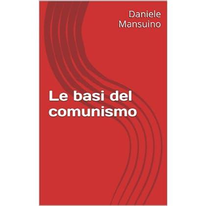 Le Basi Del Comunismo