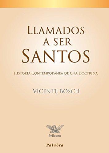 Llamados a ser santos (Pelícano) por Vicente Bosch