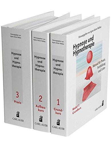 Hypnose und Hypnotherapie: Manual für Praxis,Fortbildung und Lehre