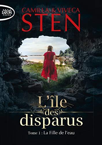 L'île des disparus - tome 1 La Fille de l'eau (1) par  Camilla Stein, Viveca Sten