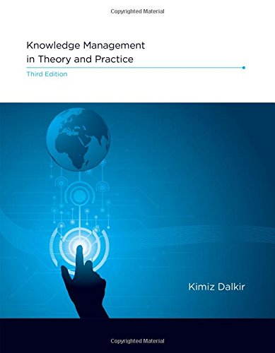 Knowledge Management in Theory and Practice (The MIT Press) por Kimiz (Associate Professor and Interim Director, McGill University) Dalkir