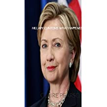 HILLARY CLINTON'S WHAT HAPPENED (English Edition)