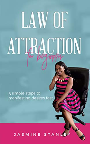 Law of attraction for Beginners: 5 simple