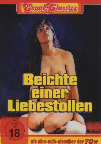 Erotik Classics: Beichte einer Liebestollen