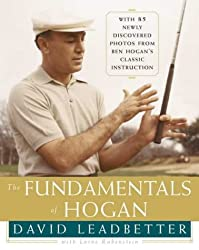 The Fundamentals of Hogan by David Leadbetter (2000-11-06)