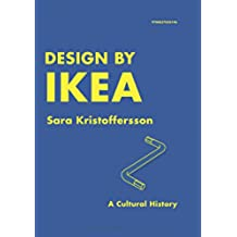 Design by IKEA: A Cultural History (English Edition)