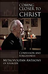 Coming Closer to Christ: Confession and Forgiveness