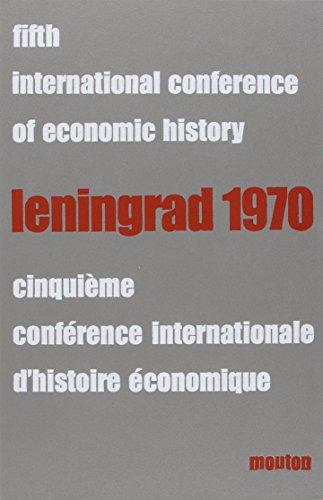 Cinquième conférence internationale d'histoire économique. Leningrad, 1970. 8 tomes en 3 volumes