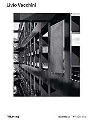 Livio Vacchini: Typologie - Tektonik - Transformation