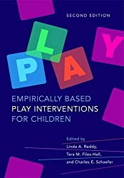 Empirically Based Play Interventions for Children by Linda A. Reddy (2015-08-24)