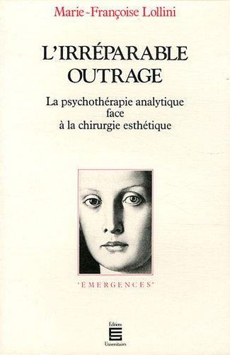 L'irréparable outrage