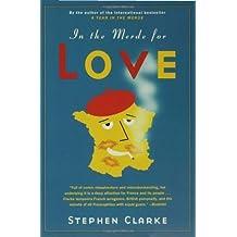 In the Merde for Love by Stephen Clarke (2007-07-10)