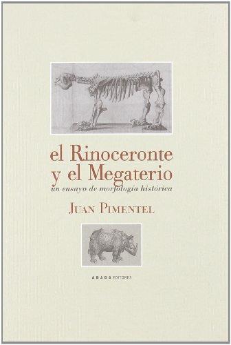 Rinoceronte Y El Megaterio,El (LECTURAS DE HISTORIA)