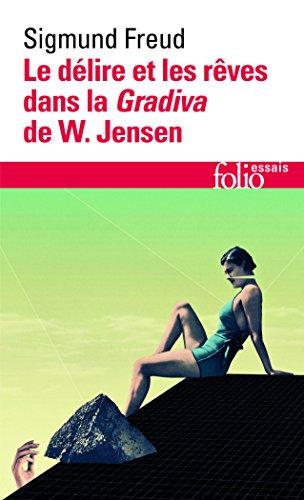 Le délire et les rêves dans la Gradiva de W. Jensen
