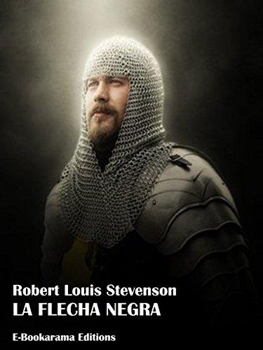 La flecha negra por Robert Louis Stevenson