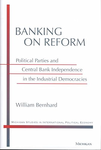 banking-on-reform-political-parties-and-central-bank-independence-in-the-industrial-democracies-by-a