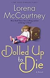 Dolled Up to Die: A Novel (The Cate Kinkaid Files) (Volume 2) by Lorena McCourtney (2013-07-15)