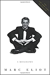 Cary Grant: A Biography by Marc Eliot (2005-09-27)