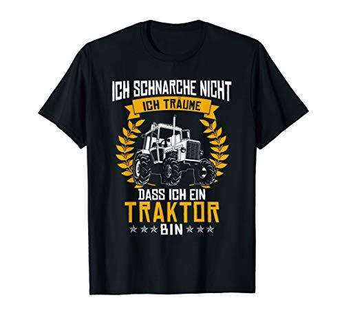 Ich Schnarche Nicht Ich Träume Dass Ich Ein Traktor Bin Tee -