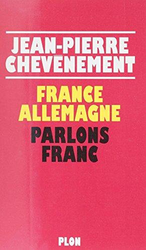 France-Allemagne : parlons franc