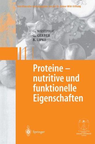 Proteine - nutritive und funktionelle Eigenschaften (Gesunde Ernährung   Healthy Nutrition) Funktionelle Lebensmittel