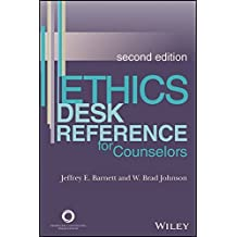 Ethics Desk Reference for Counselors, Second Edition by Jeffrey E. Barnett (2014-07-07)