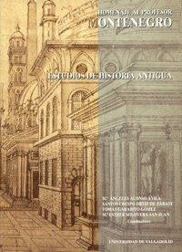 Estudios de historia antigua : homenaje al profesor Montenegro