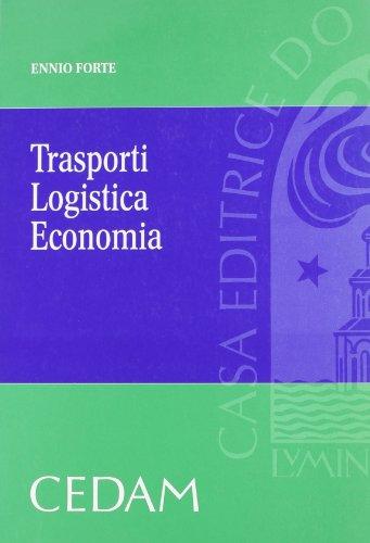 Trasporti logistica economia