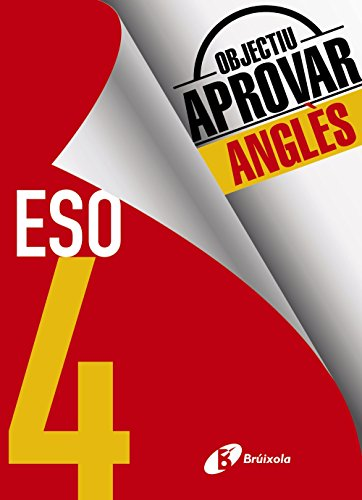 Objectiu aprovar Anglès 4 ESO: Edició 2017 - 9788499062235