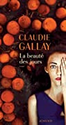 La beauté des jours par Gallay