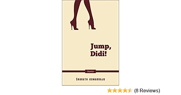 Jump, Didi!: A Collection of Short Stories set in India