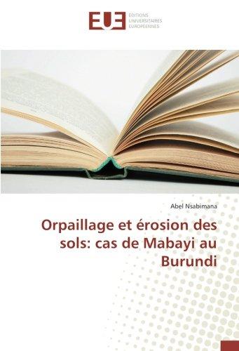 Orpaillage et érosion des sols: cas de Mabayi au Burundi