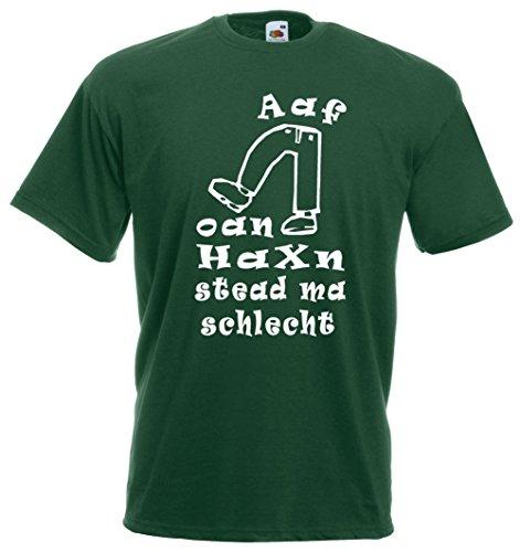 Aaf oan Haxn stead ma schlecht, Spruch - Spaß T-Shirt, Bayern, Mundart, Brauchtum, Dialekt, Premiumshirt von Bimaxx® Flaschengrün