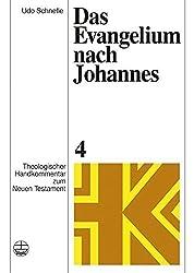 Das Evangelium Nach Johannes (Theologischer Handkommentar Zum Neuen Testament) (German Edition) by Udo Schnelle (2016-05-04)