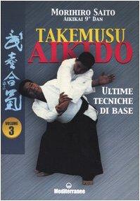 Takemusu aikido: 3