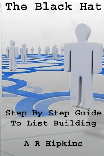The Black Hat Step by Step Guide to List