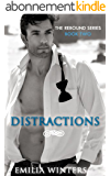 Distractions (The Rebound Series Book 2) (English Edition)