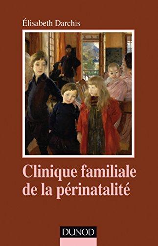 Clinique familiale de la périnatalité - Du temps de la grossesse aux premiers liens