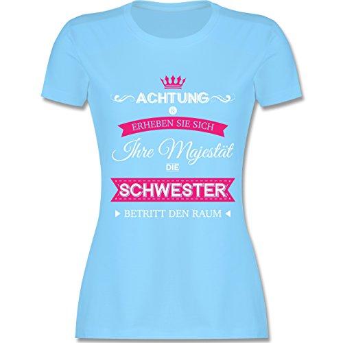 Shirtracer Schwester & Tante - Ihre Majestät Die Schwester - Damen T-Shirt Rundhals Hellblau