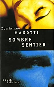 "Afficher ""Sombre sentier"""