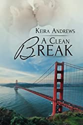 A Clean Break (Gay Amish Romance) (Volume 2) by Keira Andrews (2015-01-28)