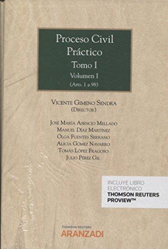Proceso Civil Práctico. Tomo I.Volumen I y II (Papel + e-book): (Artículos 1 a 247) (Gran Tratado)