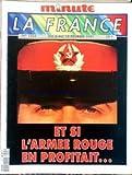 FRANCE MINUTE LA) [No 1504] du 06/02/1991 - ET SI L'ARMEE ROUGE EN PROFITAIT.