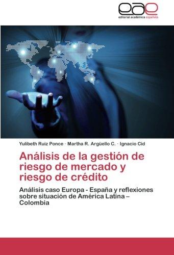 Analisis de La Gestion de Riesgo de Mercado y Riesgo de Credito por Ruiz Ponce Yulibeth